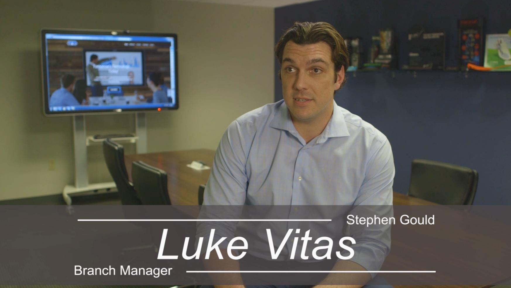 Customer Testimony Luke Vitas, Branch Manager at Stephen Gould